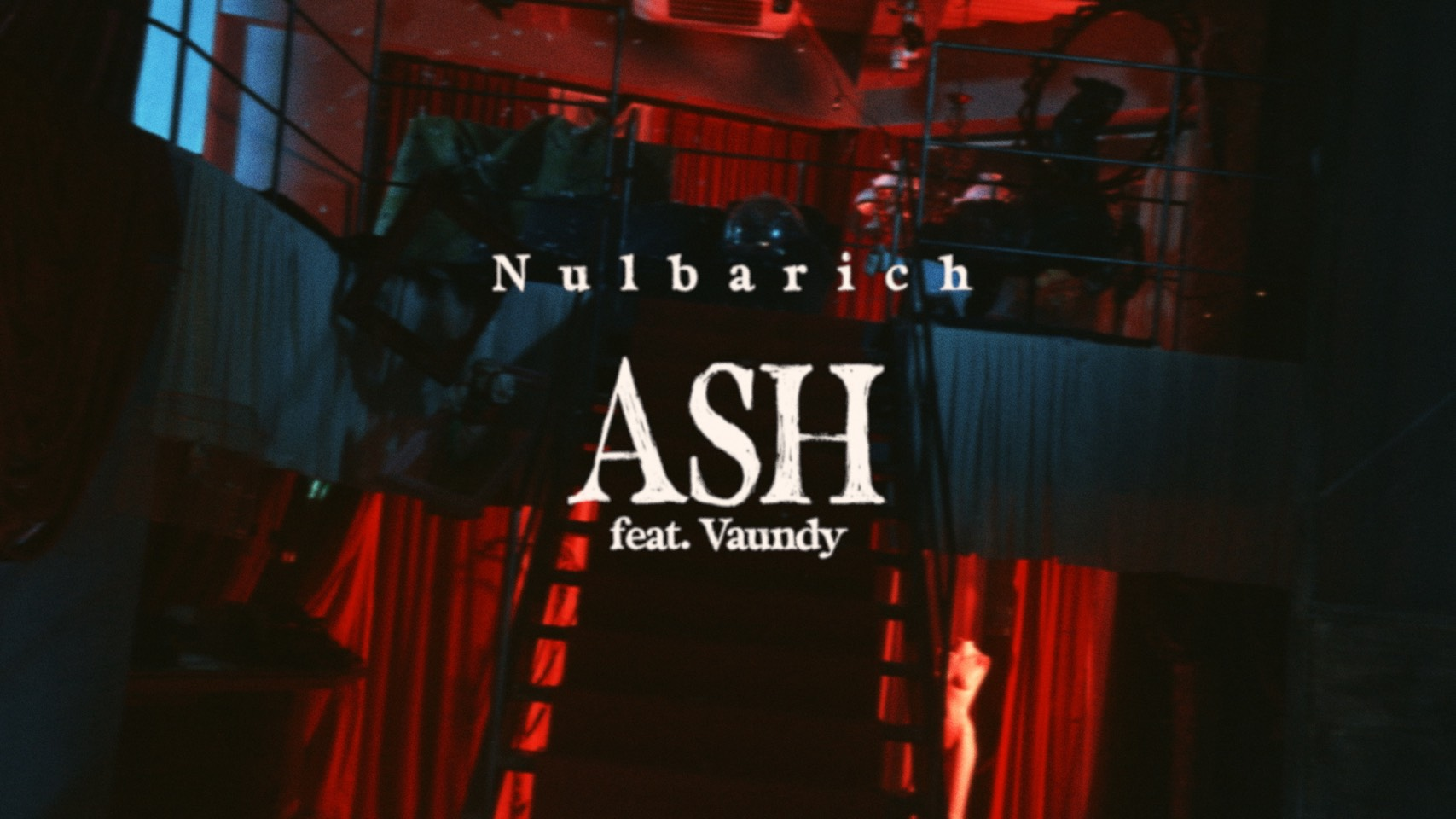 ASH feat. Vaundy / Nulbarich (Music Video)